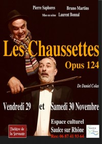 Théâtre - Les Chaussettes Opus 124 de Daniel Colas - avec Bruno Martins et Pierre Saphores